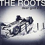 The Roots Dear God 2.0 (Single)