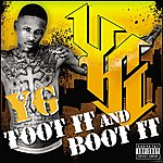 YG Toot It And Boot It (Single)(Parental Advisory)