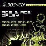 Adz The Boshed Anthem (2010 Remixes)