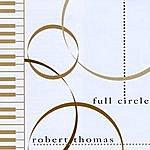 Robert Thomas Full Circle
