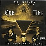 Mr. Stinky Our Time