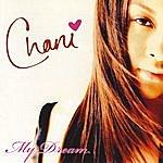 Chani My Dream