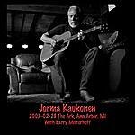 Jorma Kaukonen 2007-02-28 The Ark, Ann Arbor, MI