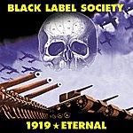 Black Label Society 1919 Eternal