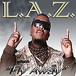 Laz Fly Away - Single
