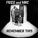 The Fuzz Band Remember This