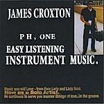 James Croxton Ph, One Easy Listening Instrumental Music.