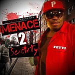 Fetti Menace 2 Society (Single)
