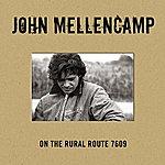 John Mellencamp On The Rural Route 7609