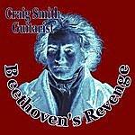 Craig Smith Beethoven's Revenge (Single)