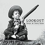 Steve Kahn Lookout, Songs By Steve Kahn With Dave Nachmanoff