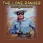 Lone Ranger The Vintage Radio Shows