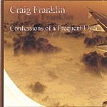 Craig Franklin Confessions Of A Frequent Flyer