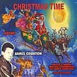 James Croxton Christmas Time