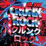 Lil Jon Crunk Rock (Edited)