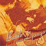 Babik Reinhardt Babik Joue Django (Babik Plays Django)