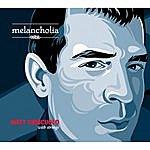Matt Criscuolo Melancholia
