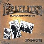 The Israelites Roots