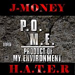 J-Money H.A.T.E.R. (Single)(Parental Advisory)
