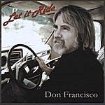 Don Francisco Let It Ride