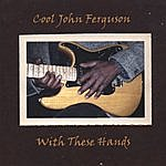 Cool John Ferguson With These Hands