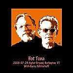 Hot Tuna 2005-07-24 Higher Ground, Burlington, Vt
