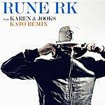 Rune RK Har Det Hele (Kato Remix)