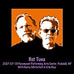 Hot Tuna 2007-07-19 Paramount Performing Arts Center, Peekskill, Ny