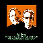 Hot Tuna 2009-09-06 Tarrytown Music Hall, Tarrytown, Ny