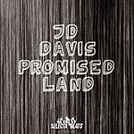 JD Davis Promised Land 2010