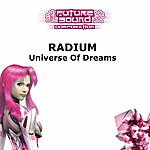 Radium Universe Of Dreams