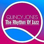Quincy Jones The Rhythm Of Jazz