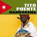 Tito Puente Mamborama