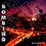 Outsider Bombing