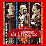 Eduardo De Crescenzo Danza Danza