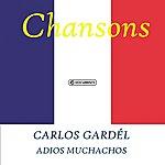 Carlos Gardel Carlos Gardél - Adios Muchachos