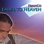 Franco Email To Heaven (2-Track Single)