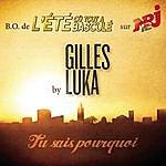 Gilles Luka Tu Sais Pourquoi (Single)