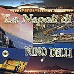 Nino Delli La Napoli di Nino Delli