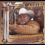 Doug Adkins Waltz Across Montana
