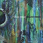 Chuck Wilson Hollow Voices