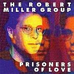 Robert Miller Prisoners Of Love