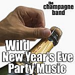 Champagne Wild New Year's Eve Party Music