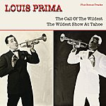 Louis Prima The Call Of The Wildest / The Wildest Show At Tahoe