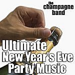 Champagne Ultimate New Year's Eve Party Music