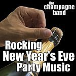Champagne Rocking New Year's Eve Party Hits