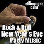 Champagne Rock & Roll New Year's Eve Party Music