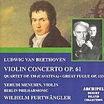 Yehudi Menuhin Ludwig Van Beethoven : Violin Concerto Op.61