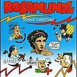 Dennie Christian Rosamunde