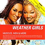 The Weather Girls Muscles, Men & More